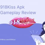 918Kiss Apk Gameplay Review _ 918kiss.care_918kiss